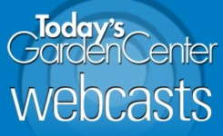 Attention Grower-Retailers: New Webcast From Today's Garden Center