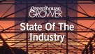Greenhouse Grower State of the Industry