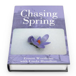 Ernst Wortheim July 2015 Chasing Spring by Ernest Wertheim