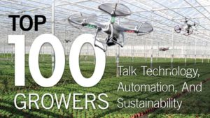 Greenhouse Grower's Top 100 Growers Talk Technology, Automation, Sustainability, And Marketing